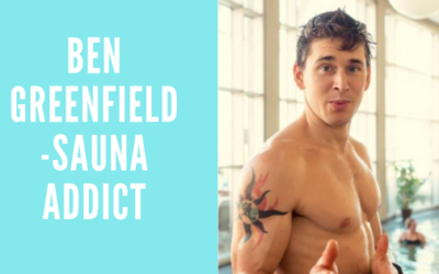 Ben Greenfield – Sauna Addict