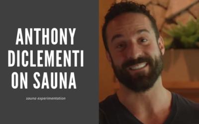 Anthony DiClementi on Sauna