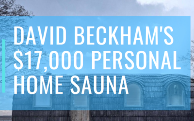David Beckham has a $17,000 Personal Home Sauna